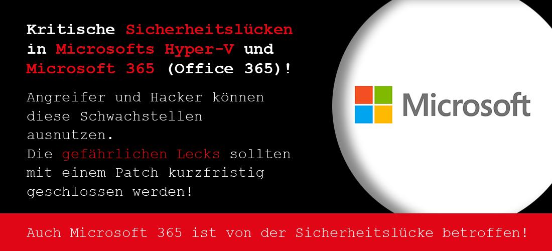 Microsoft:  Kritische Sicherheitslücken!