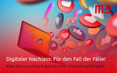 Digitaler Nachlass: Für den Fall der Fälle!